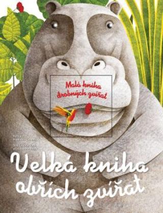 Velká kniha obřích zvířat/Malá kniha drobných zvířat - Peraboni Cristina, Cristina M. Banfiová