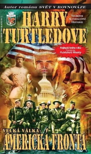 Velká Válka 1 - Americká fronta - Turtledove Harry