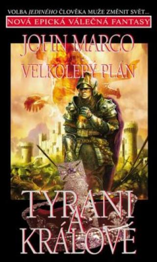 Velkolepý plán - John Marco