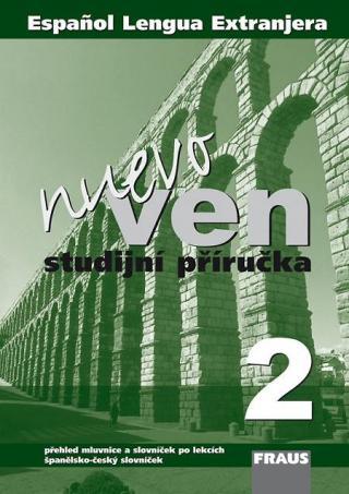 Ven nuevo 2 -- Studijní příručka