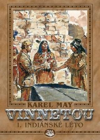 Vinnetou I. Indiánské léto - May Karel