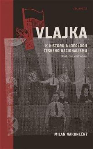 Vlajka -- K historii a ideologii českého nacionalismu