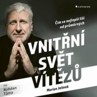 Vnitřní svět vítězů - Marian Jelínek - audiokniha