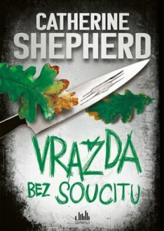 Vražda bez soucitu - Shepherdová Catherine