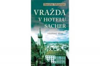 Vražda v hotelu Sacher - Beate Maxian