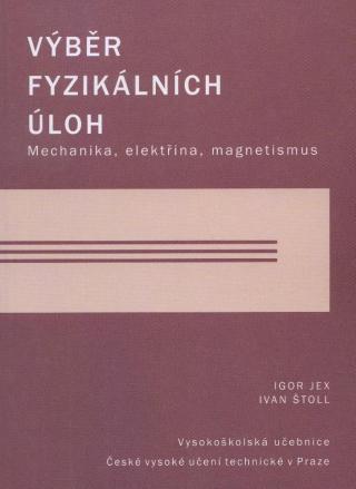 Výběr fyzikálních úloh - Jex, Štoll