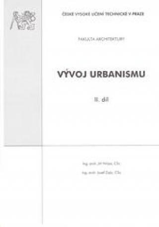 Vývoj urbanismu. II. díl - Hrůza Jiří, Zajíc Josef