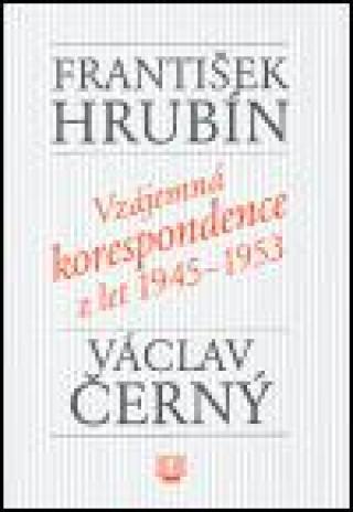 Vzájemná korespondence z let 1945-1953