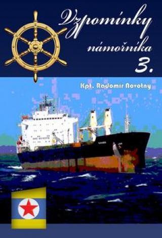 Vzpomínky námořníka 3 - Novotný Radomír