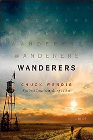 Wanderers : A Novel - Wendig Chuck