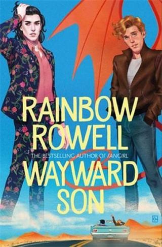 Wayward Son - Rowellová Rainbow