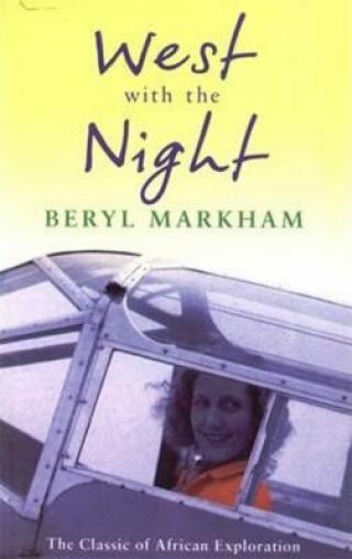 West with the Night - Markham Beryl