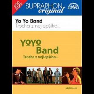 Yo Yo Band – Trocha z nejlepšího...a ještě něco / Supraphon - Original CD