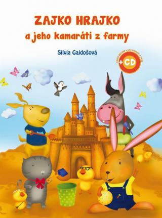 Zajko Hrajko a jeho kamaráti z farmy   2 CD - Gajdošová Silvia