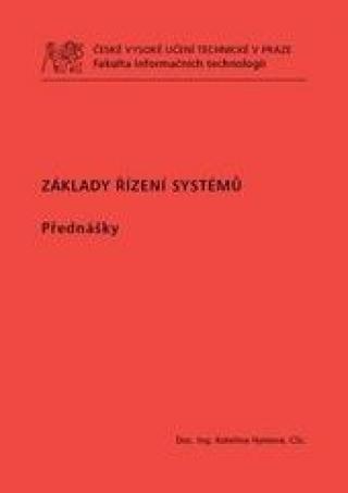 Základy řízení systémů. Přednášky - Hyniová Kateřina