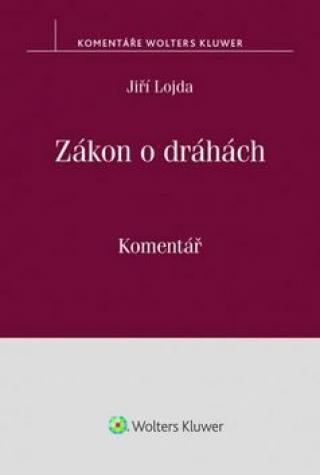 Zákon o dráhách - Jiří Lojda