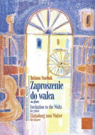 Zaproszenie do walca na gitare / Invitation to the Waltz for guitar / Einladung zum Walzer für Gitar