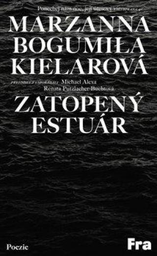 Zatopený estuár - Kielarová Marzanna Bogumiła