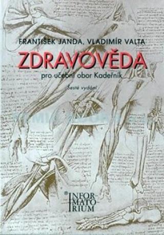 Zdravověda pro UO Kadeřník - Janda František