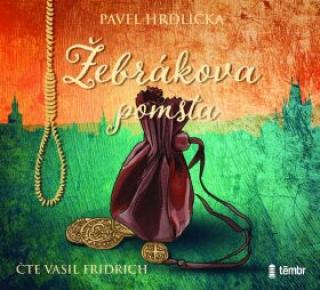 Žebrákova pomsta - Pavel Hrdlička - audiokniha