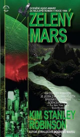 Zelený Mars - Robinson Stanley Kim