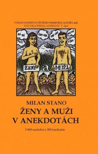 Ženy a muži v anekdotách - Stano Milan