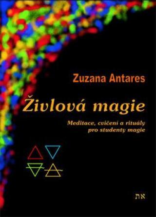 Živlová magie -- Cvičení a rituály pro studenty magie
