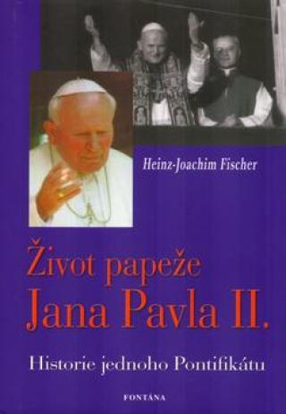 Život papeže Jana Pavla II. - Fischer Heinz-Joachim