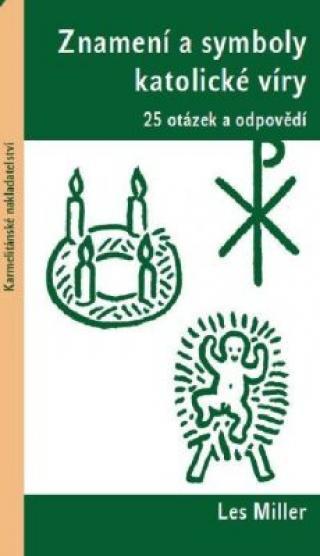 Znamení a symboly katolické víry - Miller Les