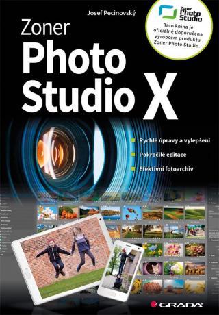 Zoner Photo Studio X -- moderní průvodce krok za krokem