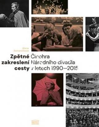 Zpětné zakreslení cesty -- Činohra Národního divadla v letech 1990-2015