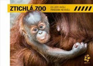 Ztichlá zoo - Co jste kvůli pandemii neviděli - Miroslav Bobek, Petr Hamerník