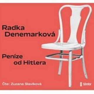 Zuzana Slavíková – Denemarková: Peníze od Hitlera CD-MP3