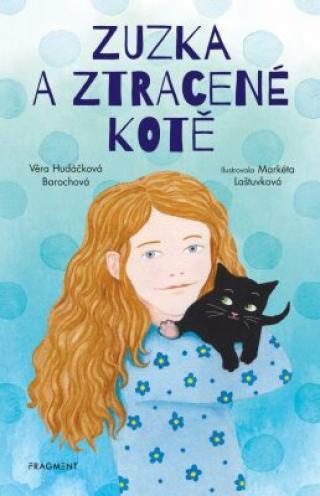 Zuzka a ztracené kotě - Věra Hudáčková Barochová